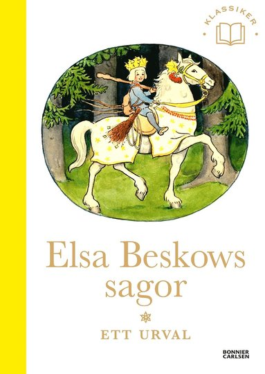 bokomslag Elsa Beskows sagor : Ett urval
