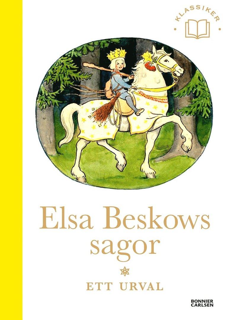 Elsa Beskows sagor : Ett urval 1