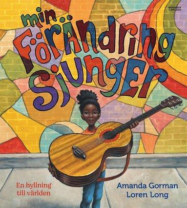 bokomslag Förändringen sjunger