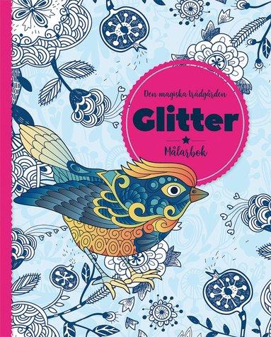 bokomslag Den magiska trädgården : glitter - målarbok