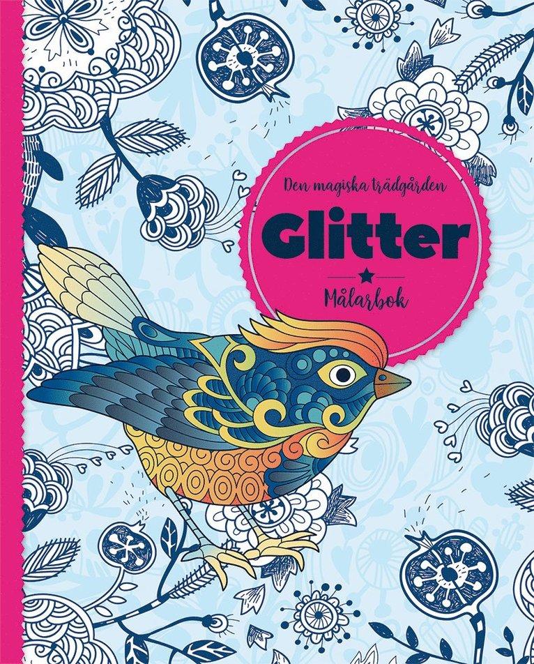 Den magiska trädgården : glitter - målarbok 1