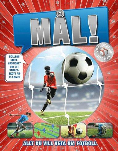 bokomslag Mål! : allt du vill veta om fotboll