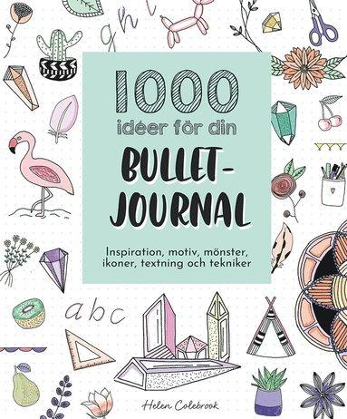 bokomslag 1000 idéer för din bullet journal
