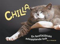 bokomslag Chilla : en fanTASStiskt avkopplande bok