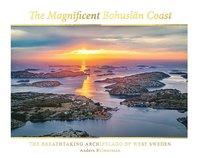 bokomslag The magnificent Bohuslän coast: the breathtaking archipelago of West Sweden
