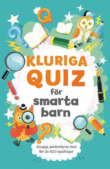 bokomslag Kluriga quiz för smarta barn