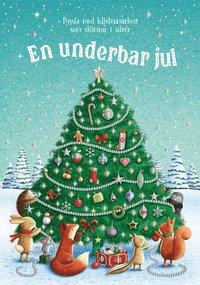 bokomslag En underbar jul : pyssla med klistermärken som skimrar