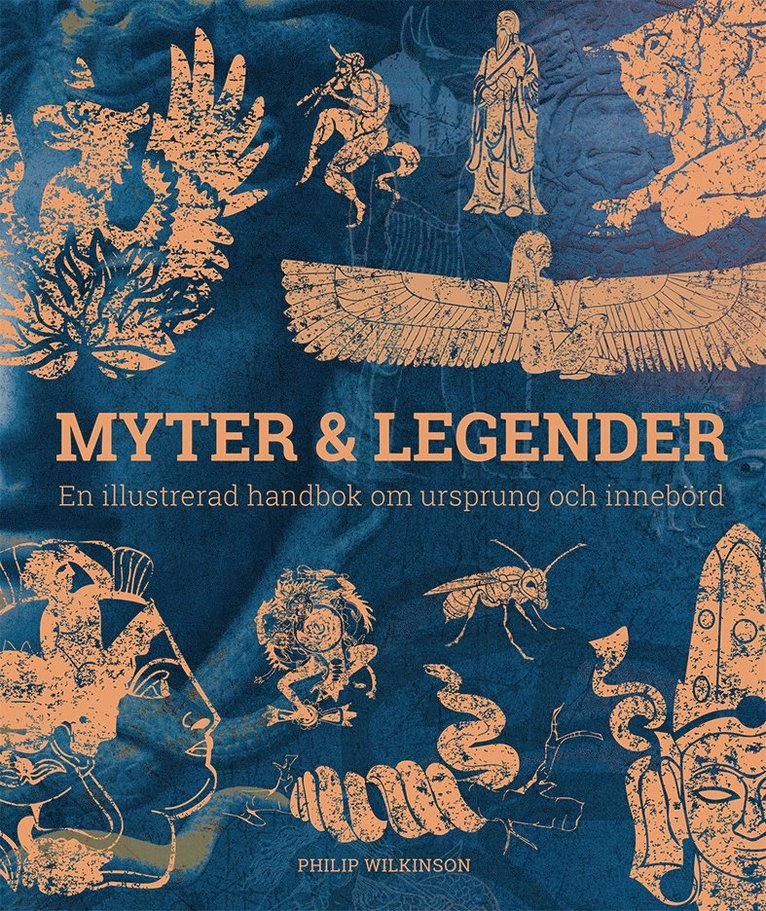 Myter & legender : en illustrerad handbok om ursprung och innebörd 1