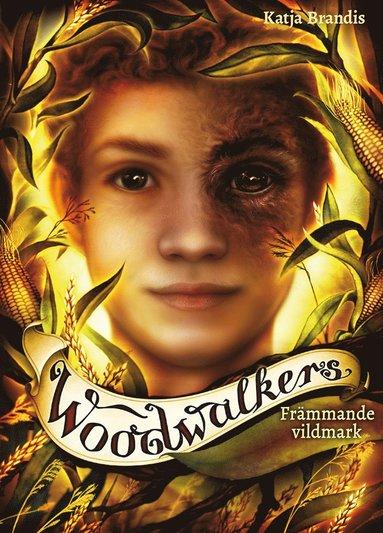 bokomslag Främmande vildmark - Woodwalkers