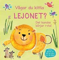 bokomslag Vågar du kittla lejonet? : det kanske börjar ryta!