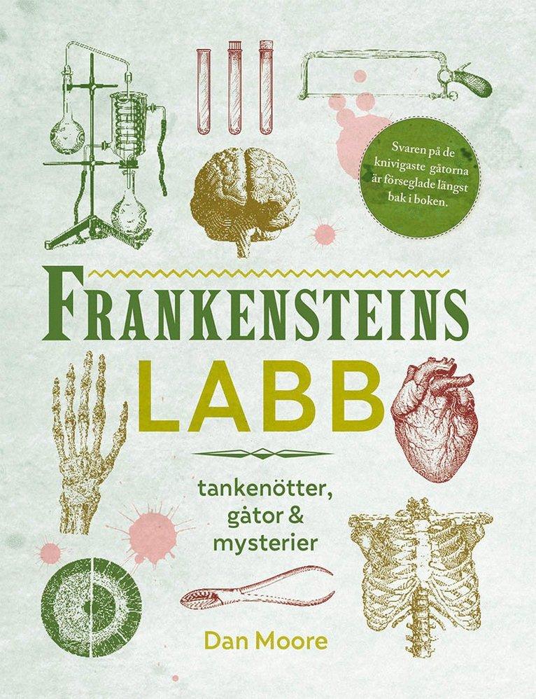 Frankensteins labb : tankenötter, gåtor & mysterier 1