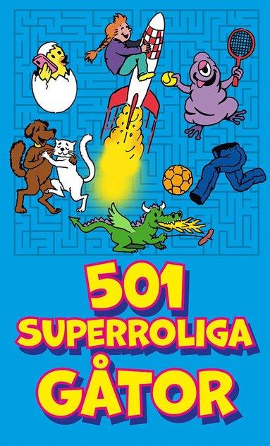bokomslag 501 superroliga gåtor