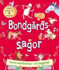 bokomslag Bondgårdssagor : Korta berättelser vid läggdags