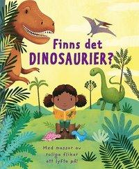 bokomslag Finns det dinosaurier?