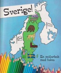 bokomslag Sverige! : en målarbok med fakta