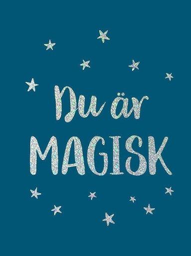 bokomslag Du är magisk