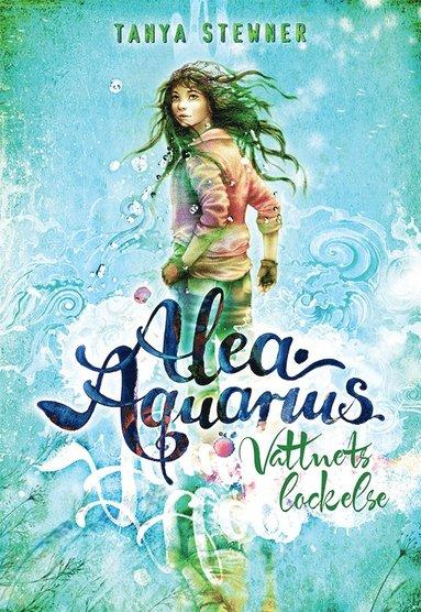 bokomslag Alea Aquarius: Vattnets lockelse (1)