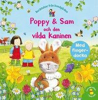 bokomslag Poppy & Sam och den vilda kaninen