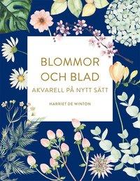 bokomslag Blommor och blad : akvarell på nytt sätt