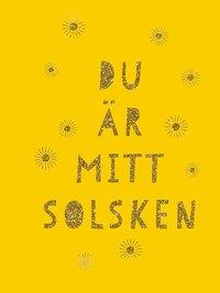 bokomslag Du är mitt solsken
