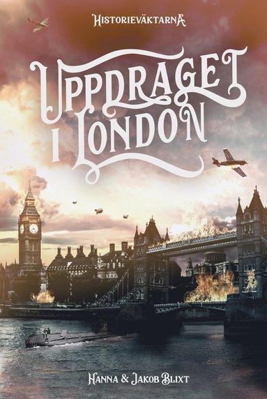 bokomslag Uppdraget i London