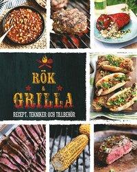 bokomslag Rök & grilla : recept, tekniker och tillbehör
