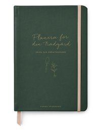 bokomslag Planera för din trädgård: skapa din drömträdgård