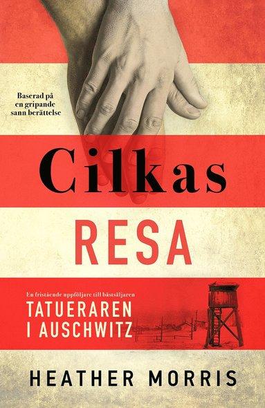 bokomslag Cilkas resa
