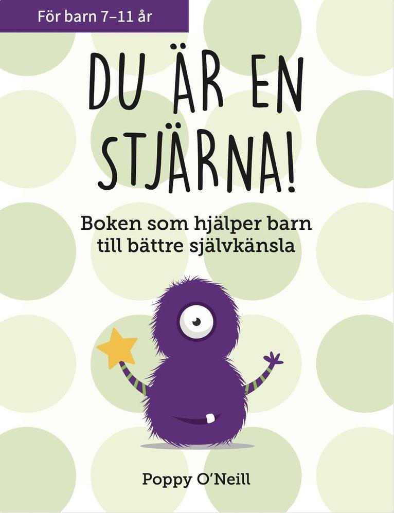 Du är en stjärna! : boken som hjälper barn till bättre självkänsla 1