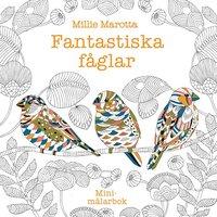 bokomslag Fantastiska fåglar minimålarbok