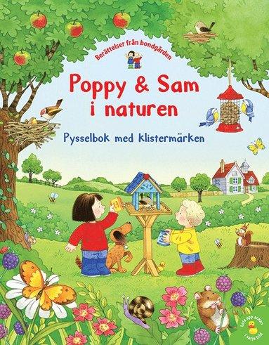 bokomslag Poppy & Sam i naturen : pysselbok med klistermärken