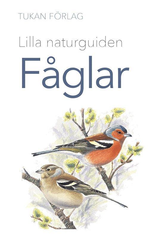 Lilla naturguiden: fåglar 1