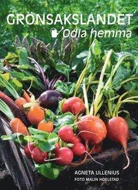 bokomslag Grönsakslandet - odla hemma