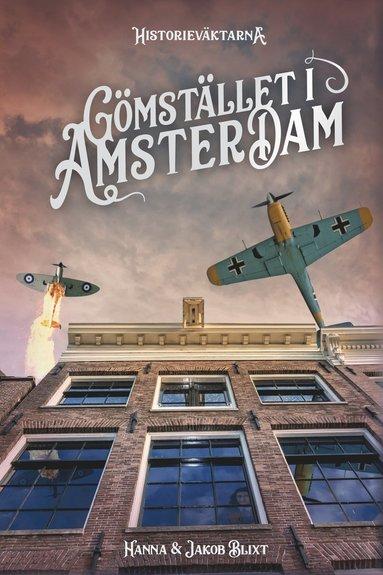 bokomslag Gömstället i Amsterdam