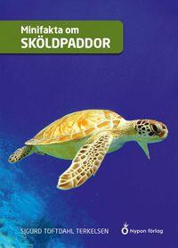 bokomslag Minifakta om sköldpaddor