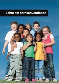 bokomslag Fakta om barnkonventionen
