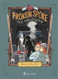 bokomslag Fröken Spöke och varulvarna