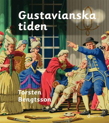 bokomslag Gustavianska tiden