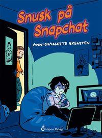 bokomslag Snusk på Snapchat