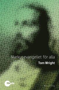 bokomslag Markusevangeliet för alla