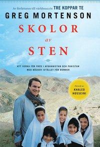 bokomslag Skolor av sten : att verka för fred i Afghanistan och Pakistan med böcker i stället för bomber
