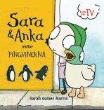 bokomslag Sara & Anka träffar pingvinerna