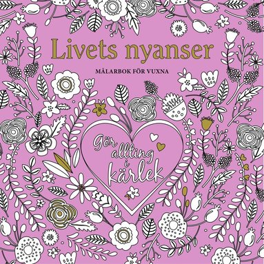 bokomslag Livets nyanser - målarbok för vuxna