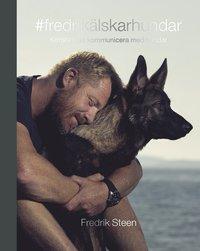 bokomslag #fredrikälskarhundar : konsten att kommunicera med hundar