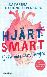 bokomslag Hjärtsmart : orka mer och lev längre