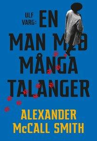 bokomslag Ulf Varg : En man med många talanger