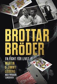 bokomslag Brottarbröder : en fight för livet