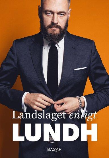 bokomslag Landslaget enligt Lundh