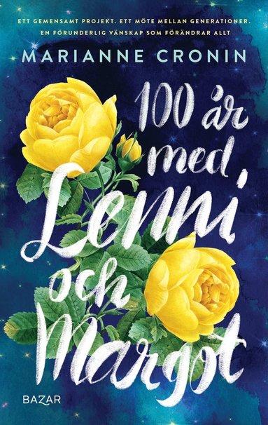 bokomslag 100 år med Lenni och Margot