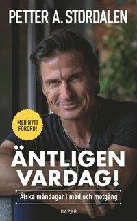 bokomslag Äntligen vardag : älska måndagar i med och motgång